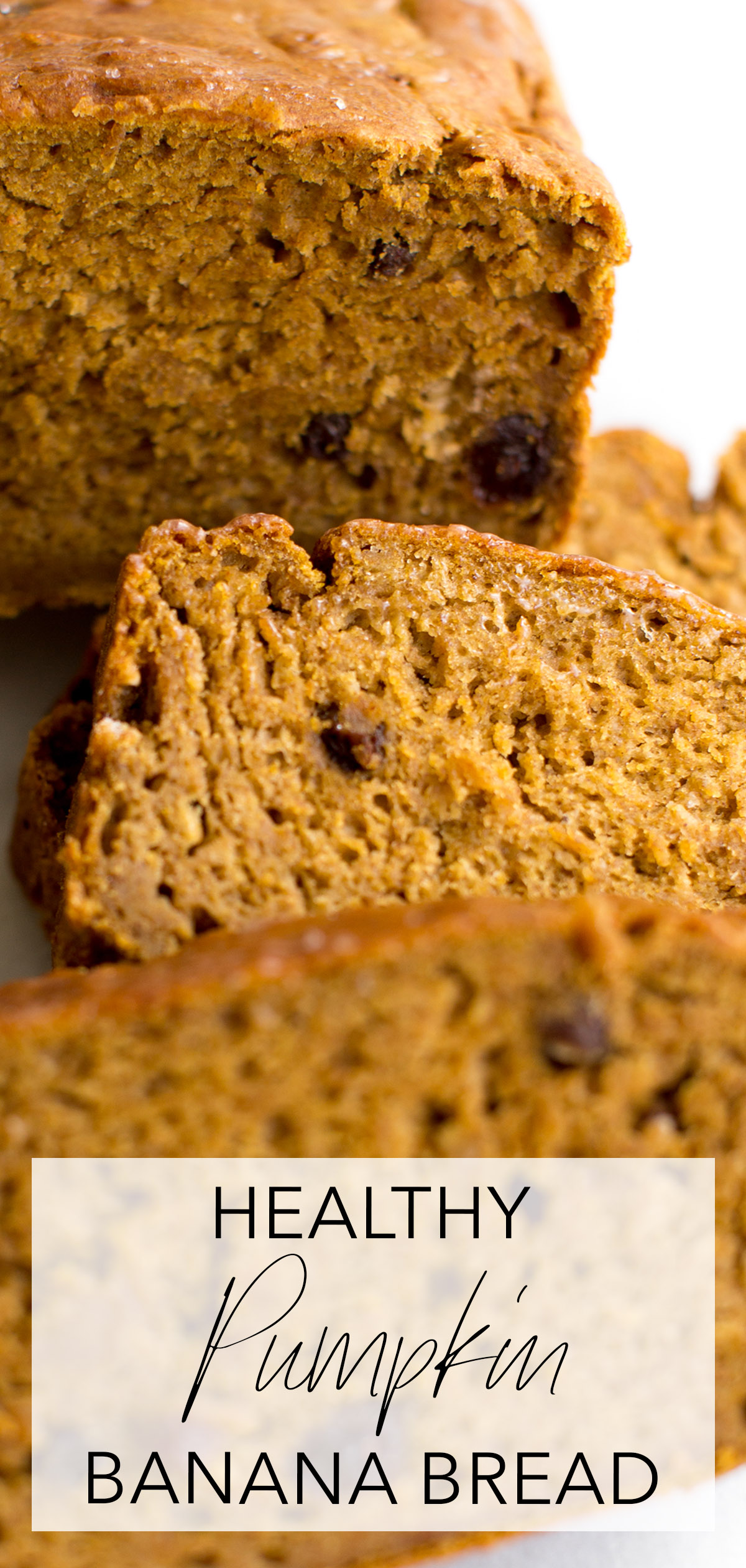closeup of sliced healthy pumpkin bread with title text overlay