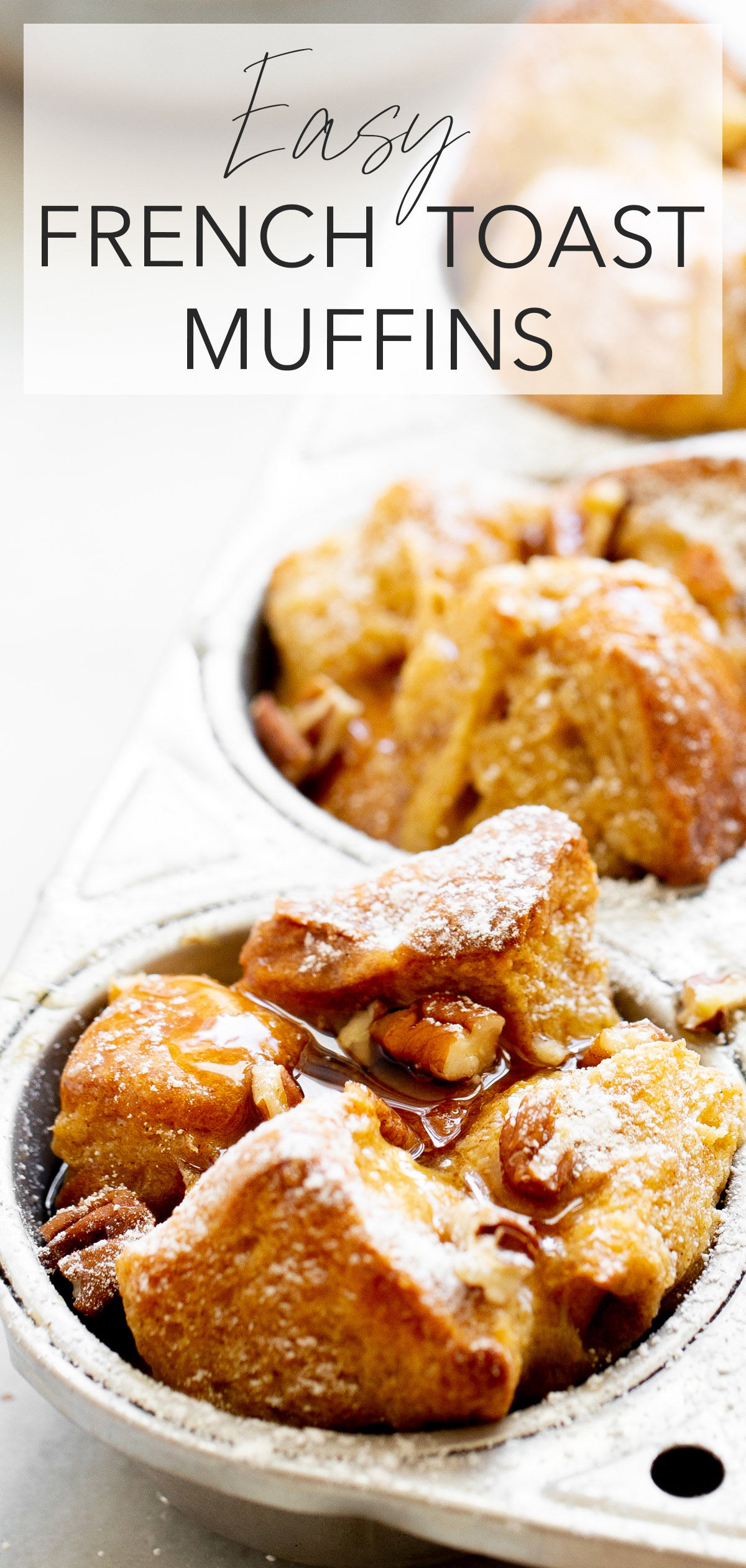 closeup photo of french toast muffins in aluminum muffin tin with title text overlay